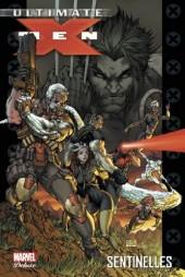 Ultimate X-Men (Marvel Deluxe) -8- Sentinelles