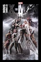 X-Men : Nous sommes les X-Men