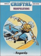 Cristal -8- Manipulations