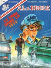 Les casseurs - Al & Brock -19- Le trou dans la tête
