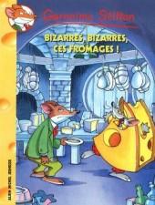 Geronimo Stilton -50 Roman- Bizarres, bizarres, ces fromages !