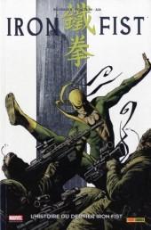 Iron Fist (100% Marvel - 2008) -1a- L'histoire du dernier Iron Fist