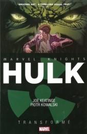 Marvel Knights: Hulk (2014) -INT- Transformé