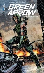 Green Arrow (DC Renaissance) -1- Machine à tuer