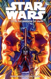 Star Wars (2013) -INT01- Volume One: In the Shadow of Yavin