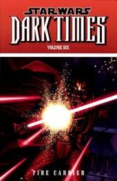 Star Wars: Dark Times (2006) -INT06- Volume Six: Fire Carrier