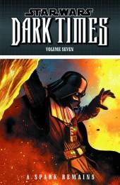 Star Wars: Dark Times (2006) -INT07- Volume Seven: A Spark Remains