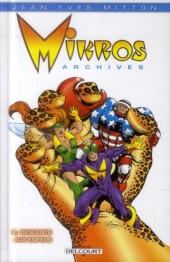 Mikros Archives -2- Descente aux enfers