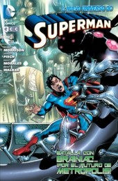 Superman (NUDC) -3- Batalla Con Brainiac... ¡Por EL Futuro De Metropolis!