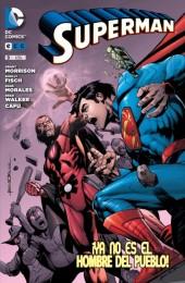 Superman (NUDC) -9- ¡Ya No Es El Hombre Del Pueblo!
