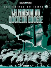 Dock 21 -3b- La maison du Docteur Boogie