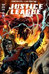 Justice League Saga -10- Forever Evil + L'An zéro