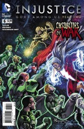Injustice: Gods Among Us: Year Two (2014) -6- Casualties of war
