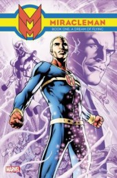 Miracleman (2014) -INT01- Book one: a dream of flying