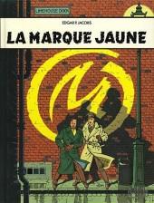 Blake et Mortimer (Les Aventures de) -6b1990- La Marque Jaune