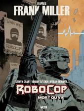 RoboCop : Mort ou vif -1- Tome 1