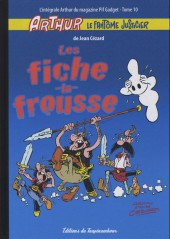 Arthur le fantôme justicier (Cézard, Éditions du Taupinambour) -10- Les fiche la frousse