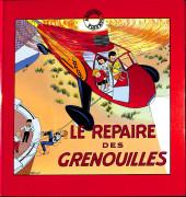 Fripounet et Marisette -1a- Le repaire des grenouilles