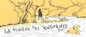 Le long, Long Chemin -7MR3983- La Rivière des sentiments