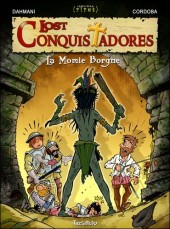 Lost conquistadores -2- La momie borgne