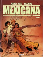 Couverture de Mexicana -3- Tome 3