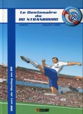 Le centenaire du RC Strasbourg - 100 ans de Racing en BD