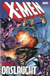 X-Men (TPB) -INT- X-Men: The Road to Onslaught volume 2