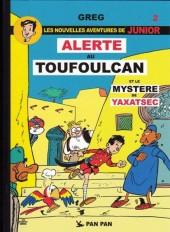 Junior (Les Nouvelles Aventures de) -2- Alerte au toufoulcan et le mystère de yaxatsec