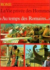 La vie privée des Hommes -9- Au temps des Romains... - Rome