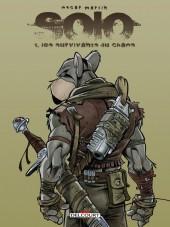 Solo (Martín) -1- Les Survivants du chaos