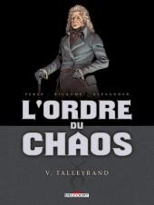 L'ordre du chaos -5- Talleyrand