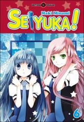 Seiyuka -6- Tome 06