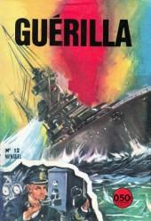Guérilla -12- Se battre ou mourir !