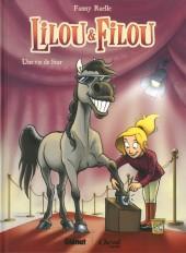 Lilou & Filou -1- Une vie de star