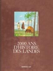 2000 ans d'histoire -4TT- 2000 ans d'histoire des Landes