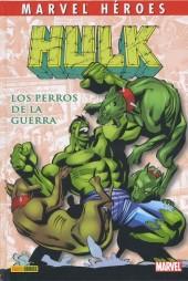 Marvel Héroes -13- Hulk: Los perros de la guerra