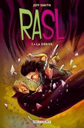 Rasl -1- La Dérive