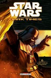 Star Wars - Dark Times -6- Une Lueur d'espoir