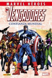 Marvel Héroes -33- Los Vengadores: Confianza mundial