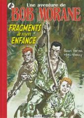 Bob Morane 9 (Divers) -108- Fragments de mon enfance
