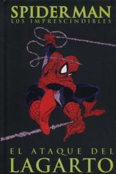 Spiderman: Los Imprescindibles -2- El ataque del Lagarto