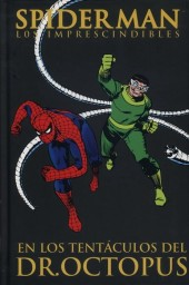 Spiderman: Los Imprescindibles -5- En los tentáculos del Dr. Octupus