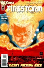 Fury of Firestorm (The): The Nuclear Men (2011) -4- Glasnost