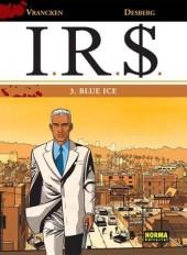 I.R.$. (en espagnol) -3- Blue Ice