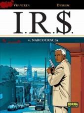 I.R.$. (en espagnol) -4- Narcocracia