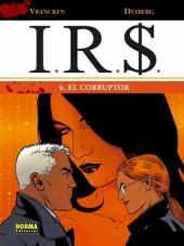 I.R.$. (en espagnol) -6- El Corruptor
