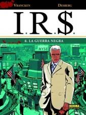 I.R.$. (en espagnol) -8- La Guerra Negra