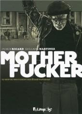Motherfucker -Int- Intégrale