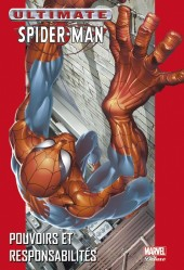 Ultimate Spider-Man (Marvel Deluxe) -1a- Pouvoirs et responsabilités
