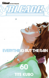 Bleach -60- Everything but the Rain